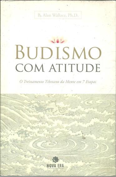 A417 - Budismo Com Atitude - B. Alan Wallace