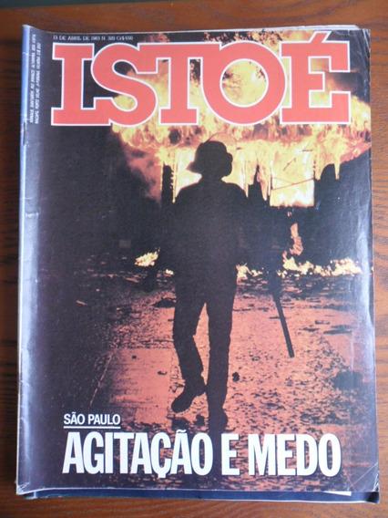 Isto É - São Paulo Em Guerra (nº 329) Frete Grátis