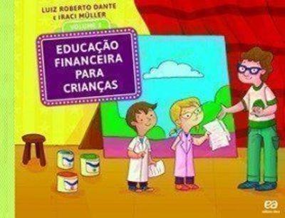 Educação Financeira Para Crianças - Vol.2