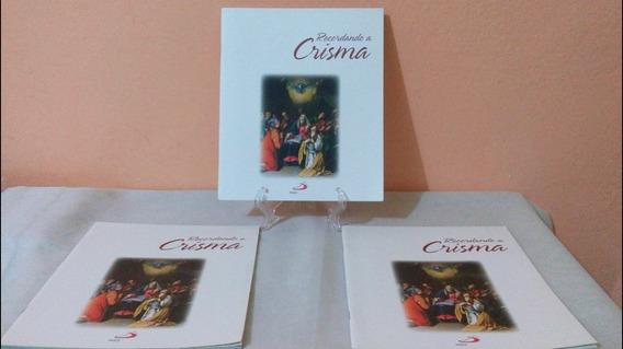 Book Álbum Recordando A Crisma - Frei Zanon (3 Exemplares)