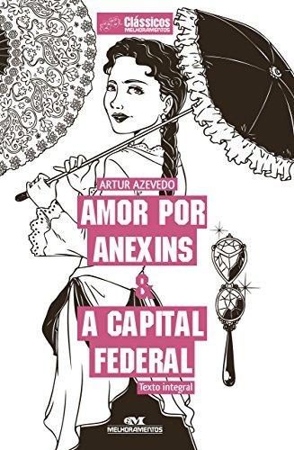 Livro Amor Por Anexins E A Capital Federal