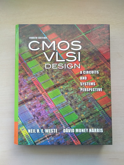 Cmos Vlsi Design - A Circuits And Systems Perspective