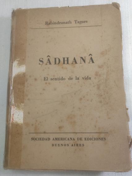 Livro Sadhana El Sentido La Vida - Rabindranath Tagore