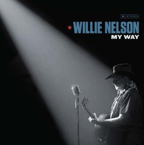 Cd Willie Nelson - My Way - Original Lacrado