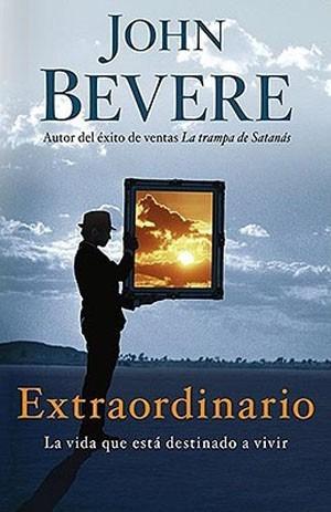 Livro Extraordinário - John Bevere