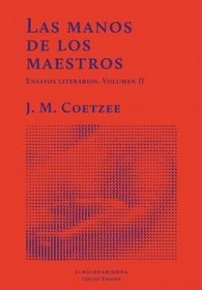 Las Manos De Los Maestros Vol 2, Coetzee, Hilo De Ariadna