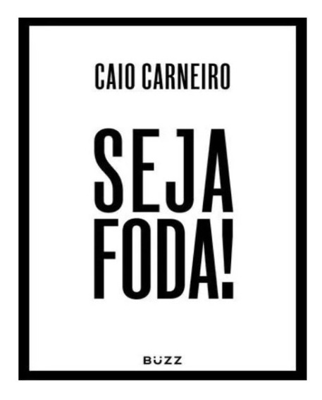 Seja Foda! Leia A Descriçao !