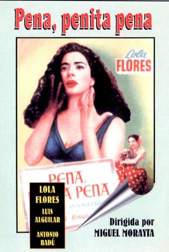 Pena, Penita Pena - Lola Flores, Luis Aguilar, Antonio Badu
