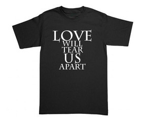 Playera Joy Division Love Will Tear Us Apart - Envío Gratis