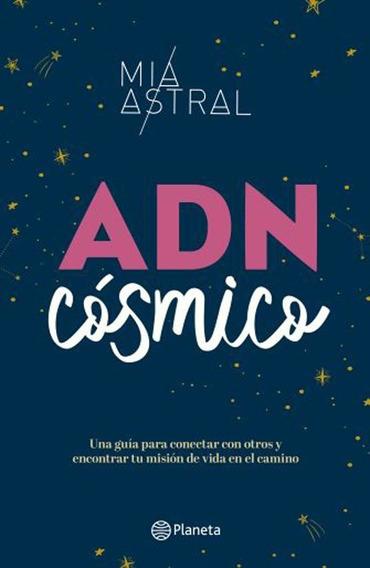 Adn Cosmico - Mia Astral
