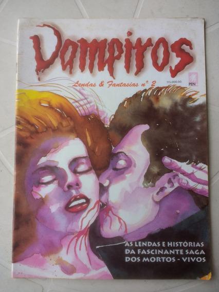 Vampiros - Lendas & Fantasias Nº 2 - Editora Pen