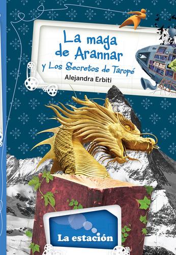 Imagen 1 de 1 de La Maga De Arannar Y Los Secretos De Taropé - Mandioca -