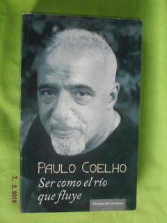 Libro Ser Como El Río Que Fluye De Paulo Coelho
