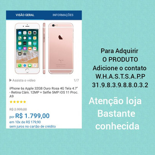 iPhone 6s Apple 32gb Ouro Rosa 4g Tela 4.7 - Retina Câm. 12