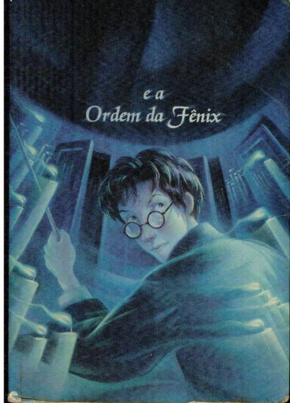 Livro Harry Potter E A Ordem Da Fênix - J. K. Rowling