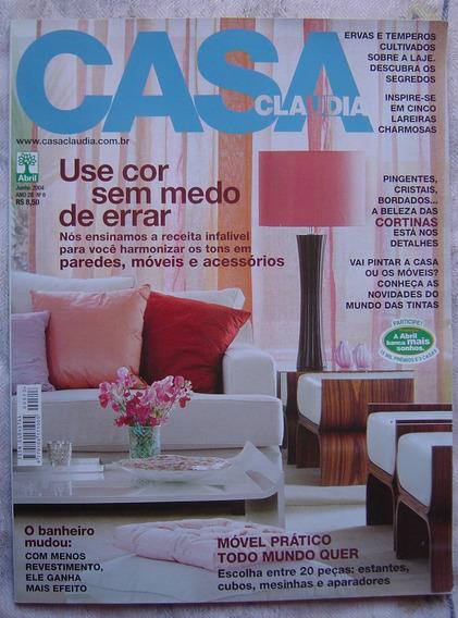 Revista Casa Claudia - Nº 06 - Junho De 2004.