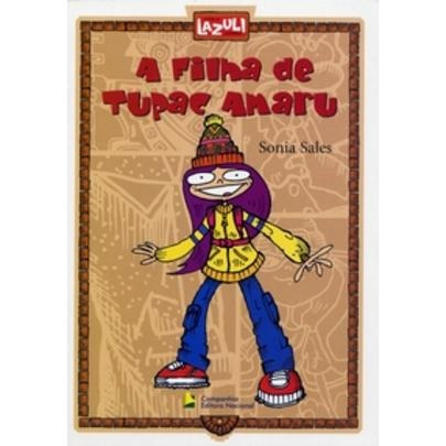 A Filha De Tupac Amaru - Col. Laculi Juvenil