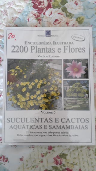 Enciclopédia Ilustrada 2200 Plantas & Flores Suculentas...*
