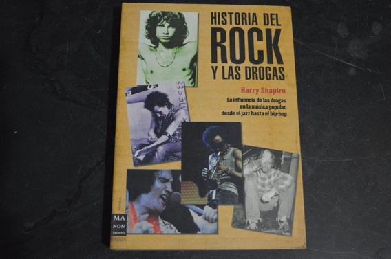 Historia Del Rock Y Las Drogas Harry Shapiro Livro