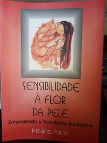Livro Sensibilidade À Flor Da Pele Helena Polak
