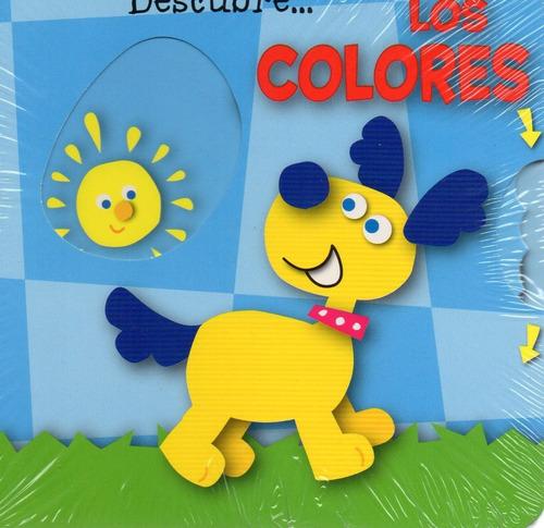 Imagen 1 de 2 de Descubre Los Colores - Libro Con Mecanismos Interactivos -