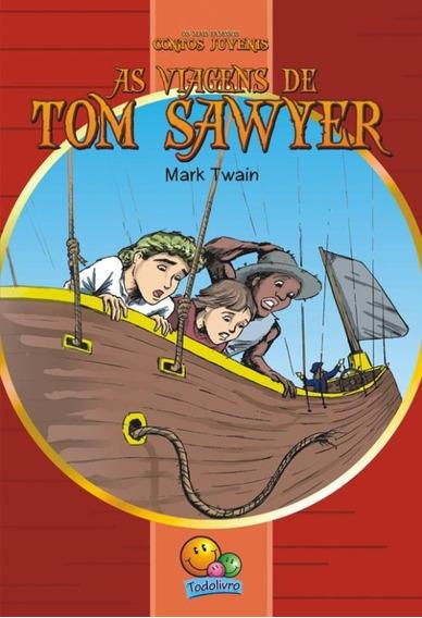 Viagens De Tom Sawyer, As - Os Mais Famosos Contos Juvenis