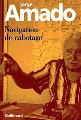 Navigation De Cabotage Jorge Amado Livro ( Em Francês )