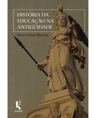 História Da Educação Na Antigüidade ( Henri-irénée Marrou )