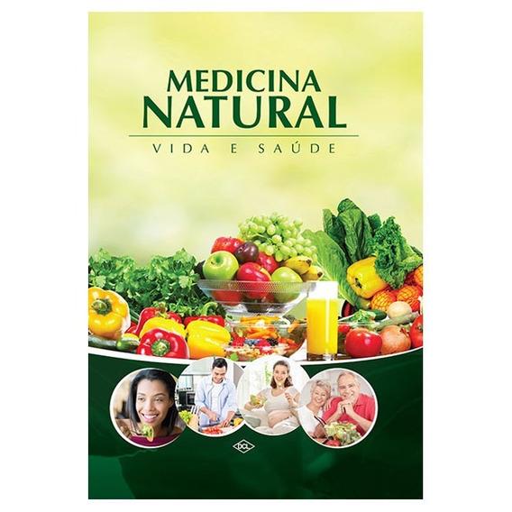 Medicina Natural - Vida E Saude - Dcl