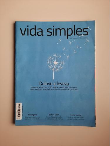 Revista Vida Simples - Nº 205 - Cultive A Leveza