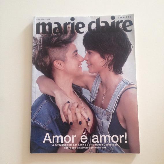 Revista Marie Claire Brasil N329 Ago2018 Amor É Amor! C2