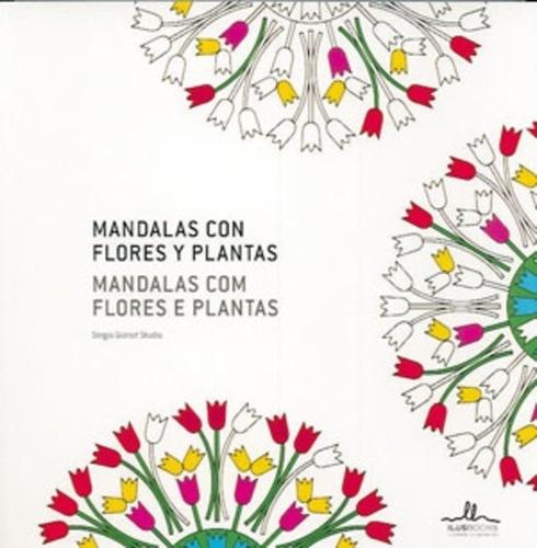 Imagen 1 de 3 de Mandalas Con Flores Y Plantas, Sergio Guinot, Ilus