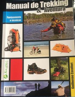 Manual De Trekking & Aventura - Equipamento E Técnicas