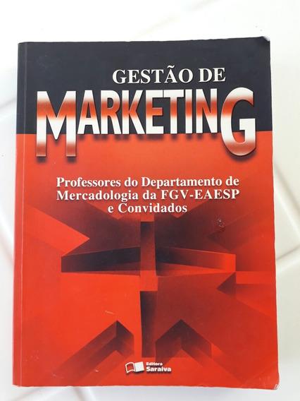 Gestão De Marketing - Professores Da Fgv - Eaesp