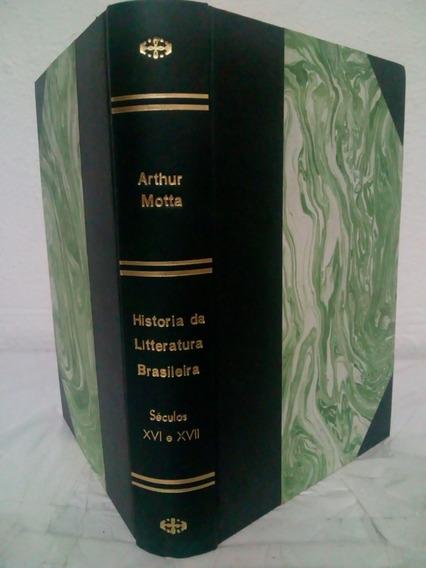 Livro História Da Literatura Brasileira Arthur Motta