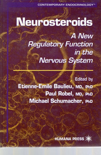 Neurosteroids A New Regulatory Function In The Nervous Syste