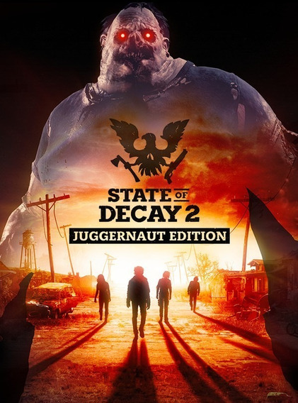 State Of Decay 2: Juggernaut Edition Pc Game