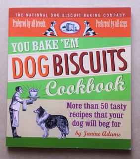 Libro Dog Biscuits Cookbook Recetario Premios Perro Inglés
