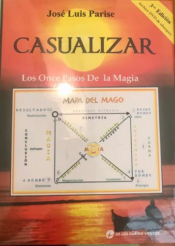 Imagen 1 de 2 de Casualizar Once Pasos De La Magia Con Dvd, José Luis Parise