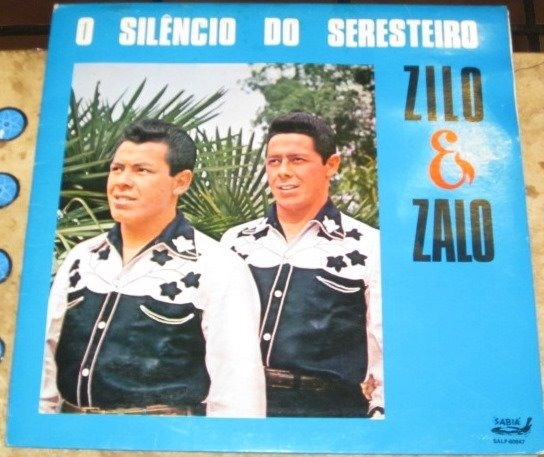 Lp Zilo E Zalo - Silencio Do Seresteiro (1973)