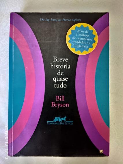 Livro - Breve História De Quase Tudo