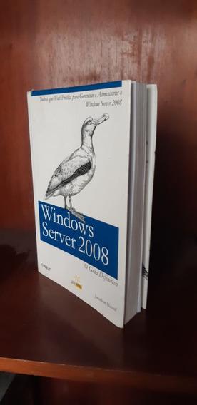 Livro Windows Server 2008 O Guia Definitivo Jonathan Hassell