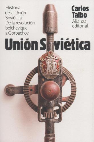 Libro: Historia De La Unión Sovietica - Taibo, Carlos