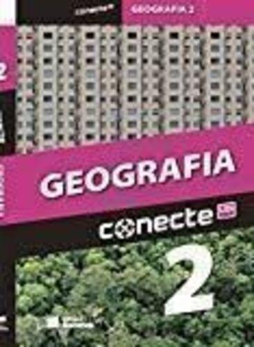 Conecte Geografia - Vol.2 - Ensino Medio