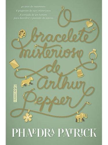 Imagem 1 de 1 de O Bracelete Misterioso De Arthur Pepper