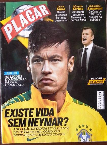 Placar Nº 1404 Edição De Julho De 2015 - ...vida Sem Neymar?