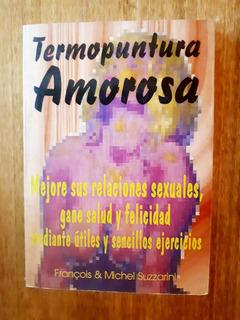 Termopuntura Amorosa. Francois & Michel Suzzarini