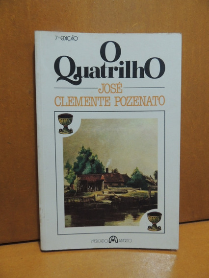 Livro O Quatrilho Jose Clemente Pozenato Mercado Aberto