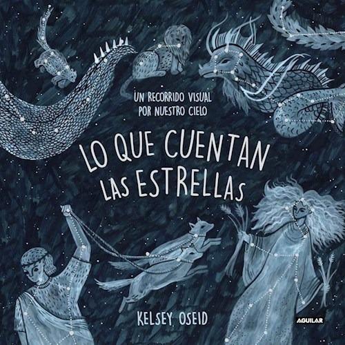 Lo Que Cuentan Las Estrellas (coleccion Obras Diversas) (ca