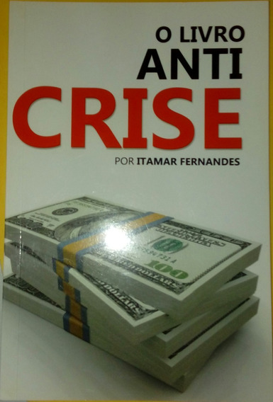 O Livro Anti Crise